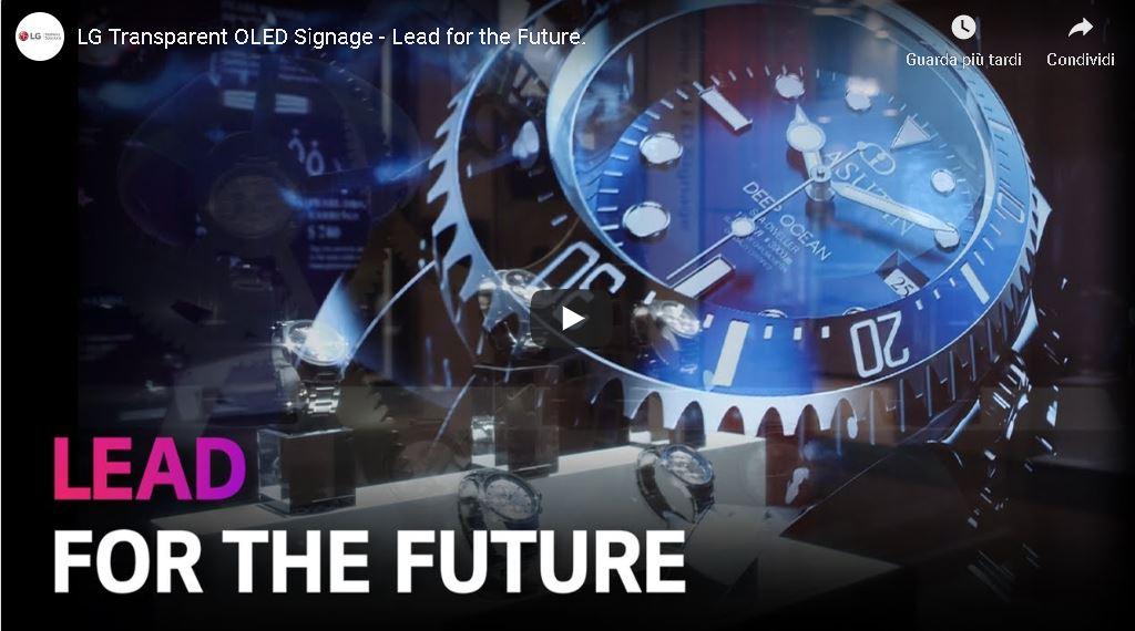 LG TRANSPARENT OLED SIGNAGE – Lead to The Future