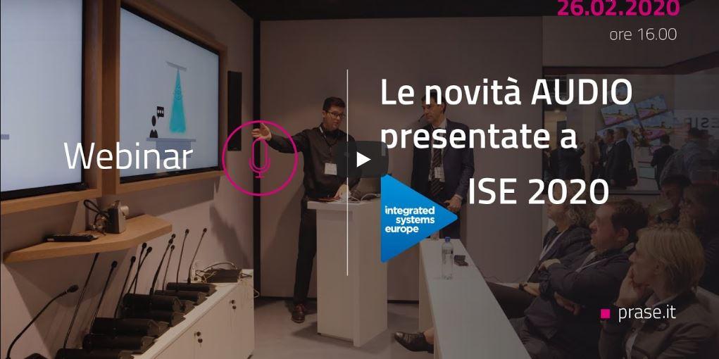 Le Novità Audio Prase 2020 ISE